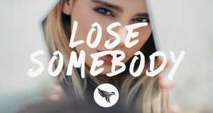 Lose Somebody