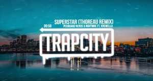 Superstar (Thoreau Remix)
