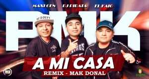 A Mi Casa (Remix)