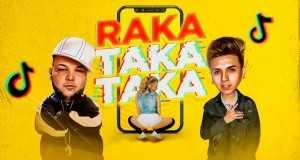 Raka Taka Taka (Tik Tok)