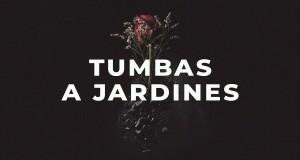 Tumbas A Jardines