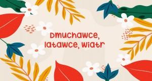 Dmuchawce, Latawce, Wiatr