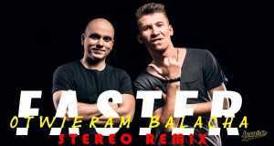 Otwieram Balacha (Stereo Remix)