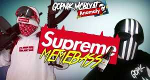 Supreme Memebass Gavno