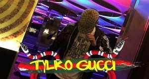 Tylko Gucci