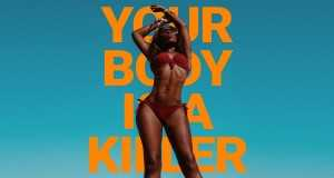 Your Body Is A Killer