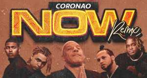 Coronao Now (Remix)