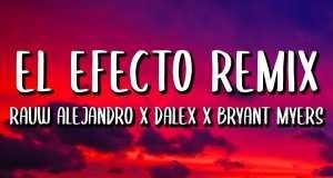 El Efecto (Remix)