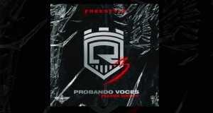 PROBANDO VOCES 3 ( FREESTYLE )