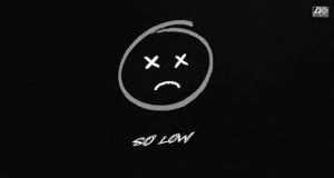 So Low