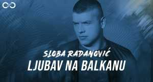 Ljubav Na Balkanu