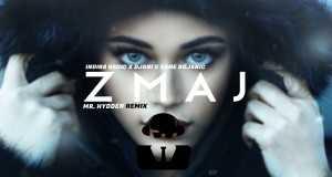 Zmaj (Mr. Hydden Remix)