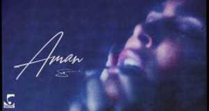 Aman Music Video