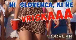 Ni Slovenca, Ki Ne Vriska