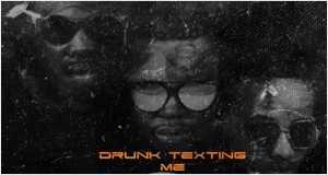 Drunk & Texting Me