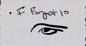 I Forgot To
