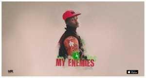 My Enemies Music Video