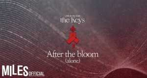 After The Bloom (Alone)