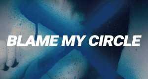 Blame My Circle