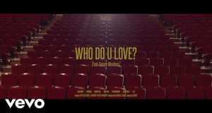 Who Do U Love?