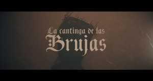 La Cantiga De Las Brujas