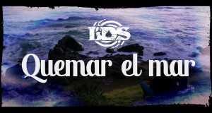 Quemar El Mar