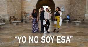Yo No Soy Esa