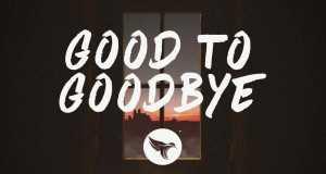 Good To Goodbye