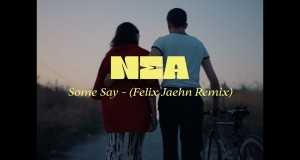 Some Say - (Felix Jaehn Remix)