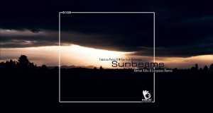 Sunbeams (Ahmet Kilic & Lospicos Remix)