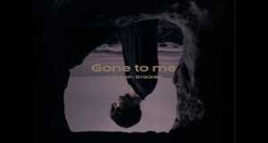 Gone To Me