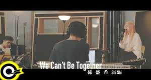 We Can't Be Together