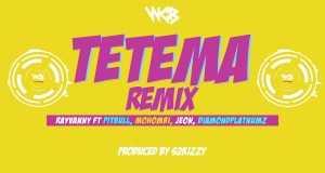 Tetema Remix