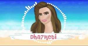 Dha7Keti