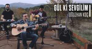 Gül Ki Sevgilim (Acoustic)