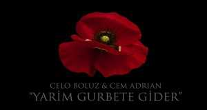 Yarim Gurbete Gider (Ne Oldu Gönüle)