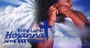 Hosanna To The Lamb