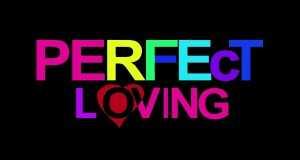 Perfect Loving