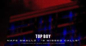 8 Missed Calls (Top Boy)
