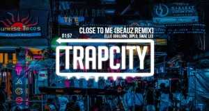 Close To Me (Beauz Remix)