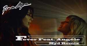 Fever (Myd Remix) Music Video