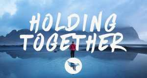 Holding Together