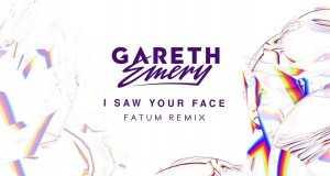 I Saw Your Face (Fatum Remix)