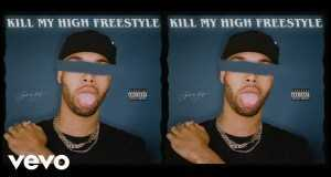 Kill My High Freestyle
