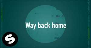 Way Back Home (Sam Feldt Edit)