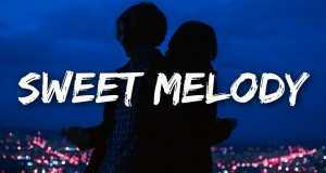Sweet Melody Music Video