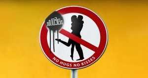 No Hugs No Kisses