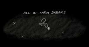 All Of Them Dreams