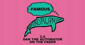 Famous (2.0 Dan The Automator On The Fader)