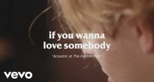 If You Wanna Love Somebody (Acoustic)